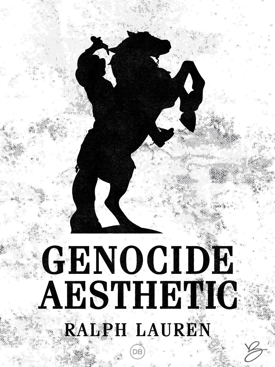 David Bernie Genocide Aesthetic Ralph Lauren Indian Country 52 Week 51