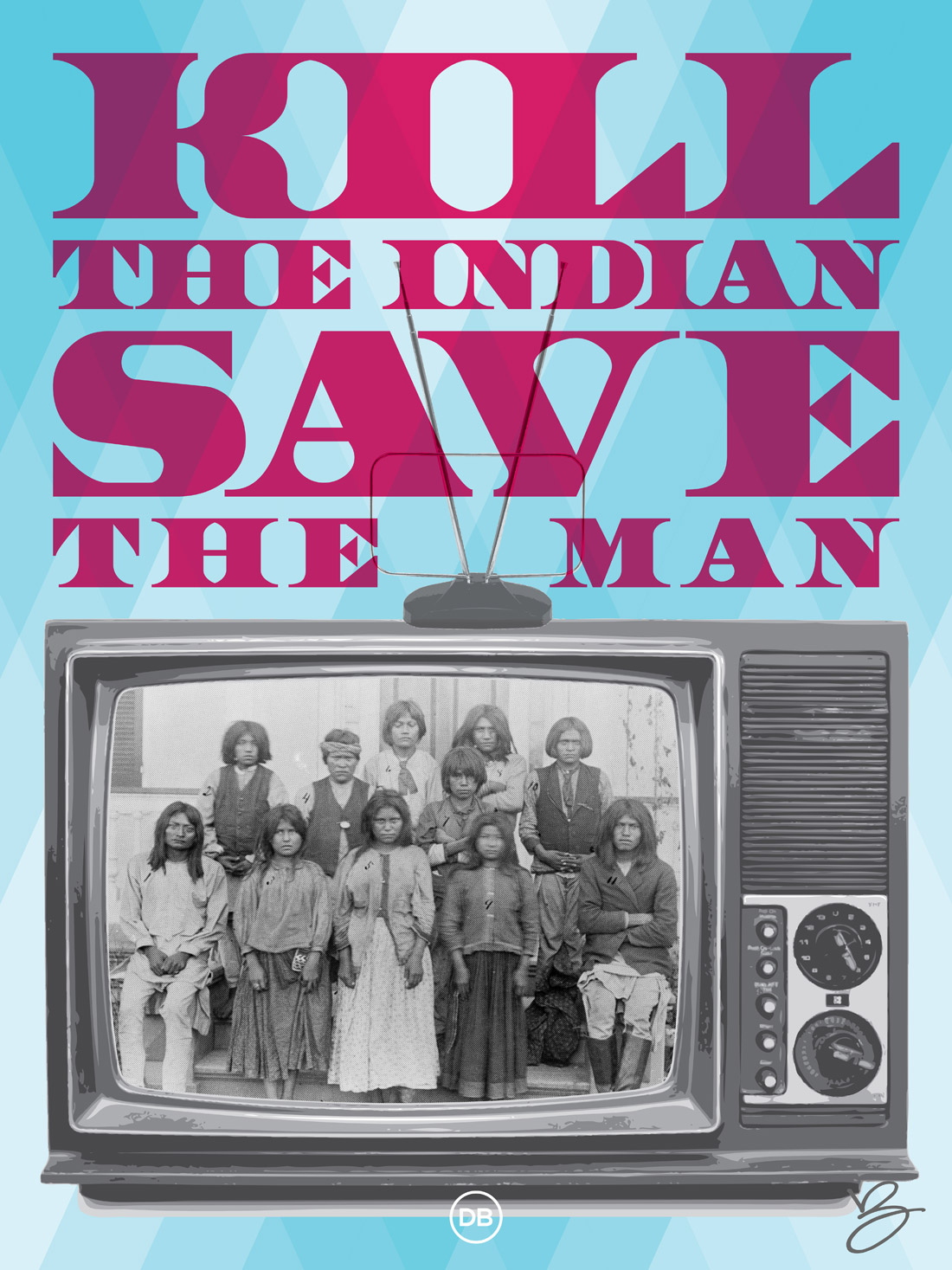 David Bernie Kill the Indian Save the Man Indian Country 52 Week 34